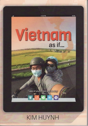 Vietnam as if... - Kim Huynh Talks about His Recently Published Collection of Short Stories