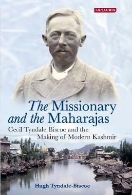 Kashmir Biography of Cecil Tyndale-Biscoe: Hugh Tyndale-Biscoe In Conversation With Tony Milner