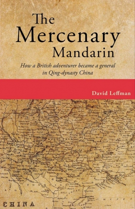Author Event: The Mercenary Mandarin - Biography by David Leffman