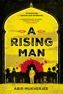 A Rising Man - Abir Mukherjee NB DATE HAS CHANGED