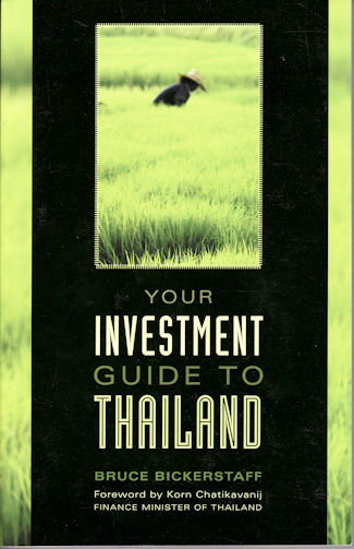 Your Investment Guide to Thailand. BRUCE BICKERSTAFF.