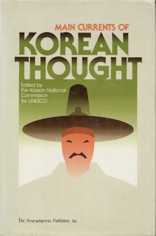 Main Currents of Korean Thought. KOREAN NATIONAL COMMISSION FOR UNESCO.