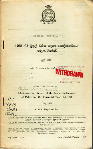Administration Report of the Inspector-General of Police for the Financial Year 1961-62. Part III Judicial. (A). M. W. F. ABEYAKOON.