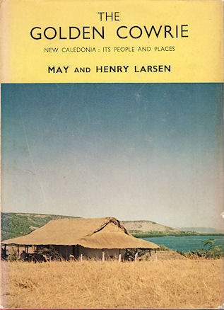The Golden Cowrie. MAY AND HENRY LARSEN LARSEN.
