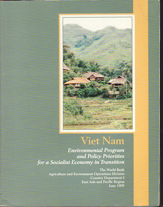Vietnam. Environmental Program and Policy Priorities for a Socialist Economy in Transition. WORLD BANK.