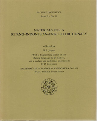 Materials for a Rejang-Indonesian-English Dictionary. With a fragmentary sketch of the Rejang language by W. Aichele, and a preface and additional annotations by P. Voorhoeve. M. A. JASPAN.
