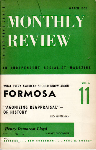 Monthly Review. What Every American Should Know About Formosa. LEO HUBERMAN, PAUL M. SWEEZY.
