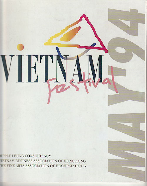 Vietnam Festival May '94. VIETNAM BUSINESS ASSOCIATION, VINCENT LEE FINE ARTS LTD.