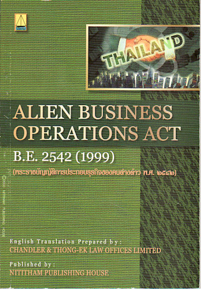 Alien Business Operations Act B.E. 2542 (1999). CHANDLER, THONG-EK LAW OFFICES LIMITED.