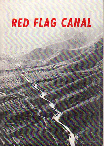 Red Flag Canal. FOREIGN LANGUAGES PRESS.