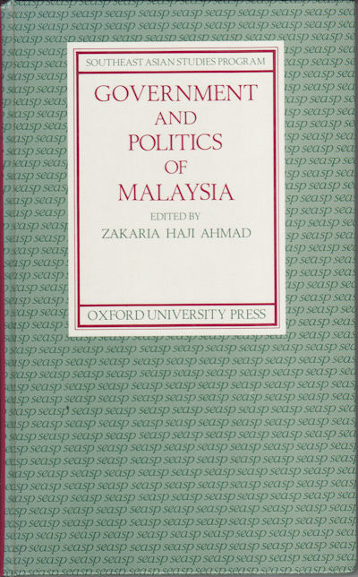Government and Politics of Malaysia. ZAKARIA HAJI AHMAD.