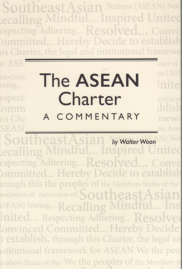The ASEAN Charter. WALTER WOON.