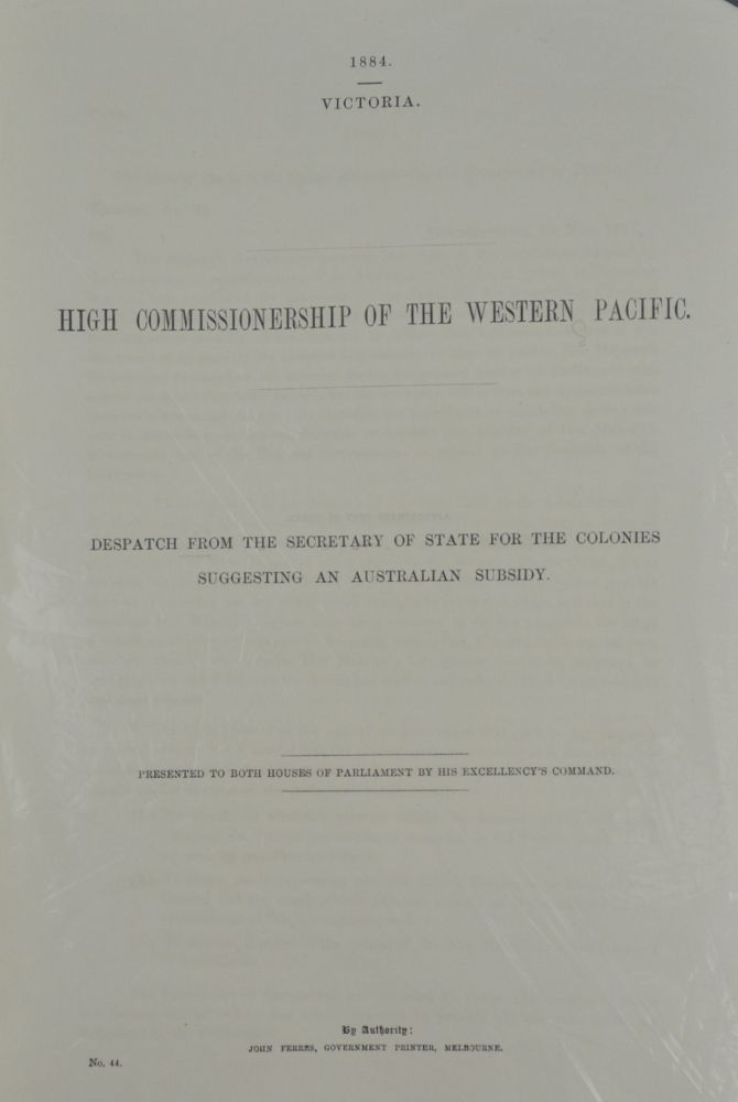 High Commissionership of the Western Pacific. Despatch from the Secretary of State for the Colonies Suggesting an Australian Subsidy. GOVERNMENT REPORT - JOHN FERRIS.