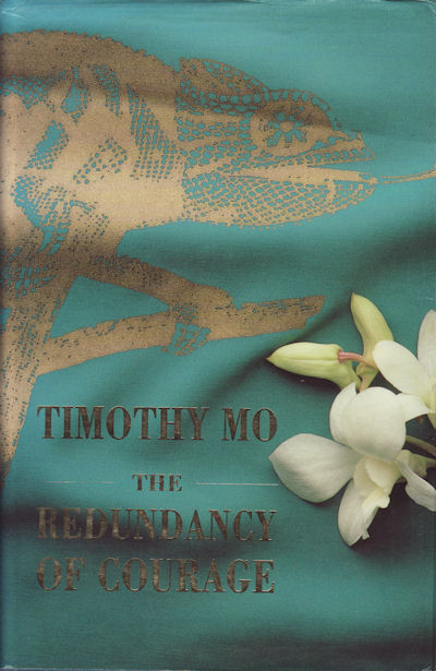 The Redundancy of Courage. TIMOTHY MO.