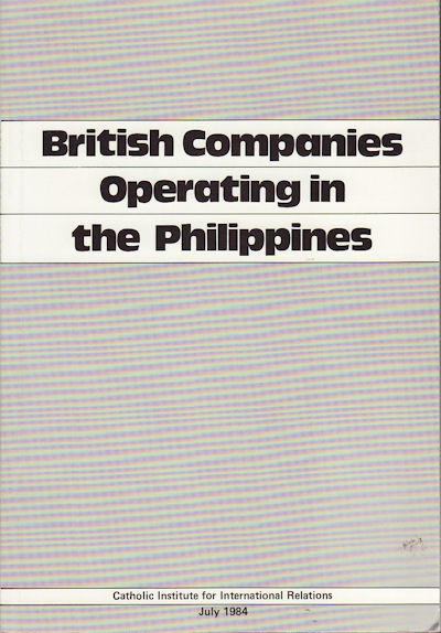 British Companies Operating In The Philippines. CATHOLIC INSTITUTE FOR INTERNATIONAL RELATIONS.