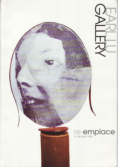 re-emplace. 2-28 April 1999. BINGHUI HUANGFU, CURATOR.