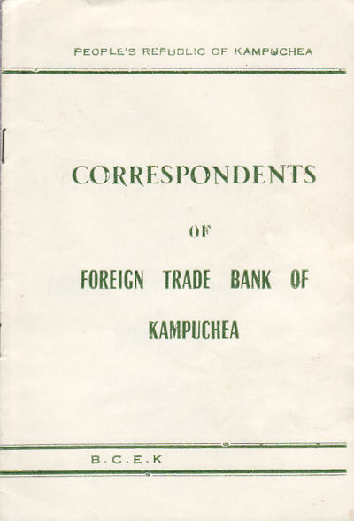 Correspondents of Foreign Trade Bank of Kampuchea. TRADE BANK OF KAMPUCHEA.