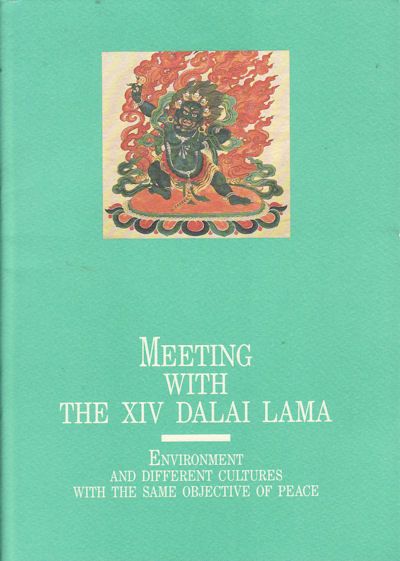 Meeting with the XIV Dalai Lama. Environment and Different Cultures with the same Objective of Peace.