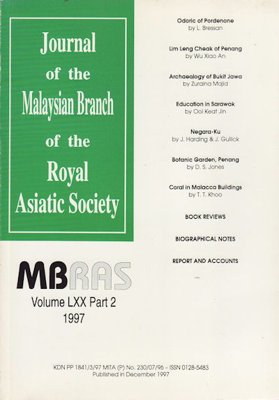Journal of the Malayan Branch of the Royal Asiatic Society. Volume LXX: Part 2, No. 273.