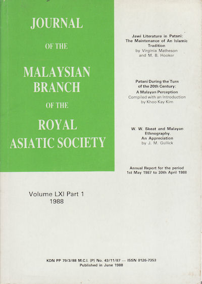 Journal of the Malaysian Branch, Royal Asiatic Society. Volume LXI, Part 1 1988 (No. 254). MBRAS.