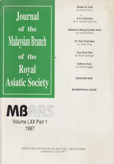 Journal of the Malayan Branch of the Royal Asiatic Society. Volume LXX: Part I. July, 1997. Miscellaneous Papers.