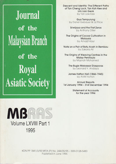 Journal of the Malaysian Branch of the Royal Asiatic Society. Vol LXVIII Part 1 (No 268) 1995. MBRAS.