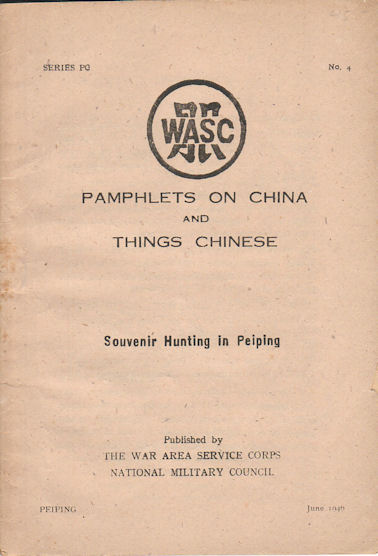 Souvenir Hunting in Peiping. Pamphlets on China and Things Chinese. H. Y. LOWE.