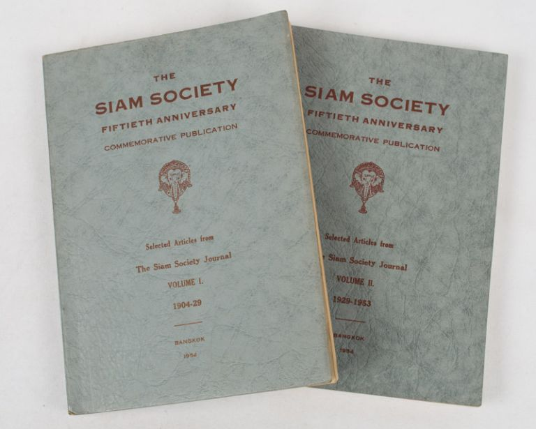 The Siam Society Fiftieth Anniversary Commemorative Publication. Selected Articles from The Siam Society Journal. Volume I, 1904-29 and Volume II, 1929-53. THAILAND.