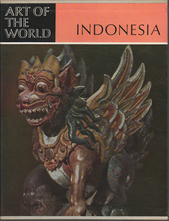 Indonesia. The Art of an Island Group. FRITS A. WAGNER.