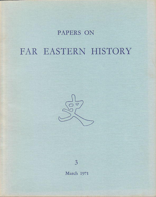 Papers on Far Eastern History. Issue no.3 (March 1971). COLIN MACKERRAS.
