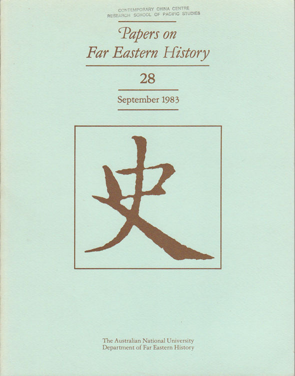 Papers on Far Eastern History. Issue no.28 (September 1983). JOHN FINCHER.