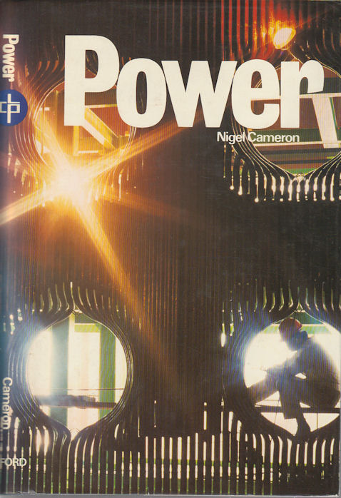 Power: the Story of China Light. NIGEL CAMERON.