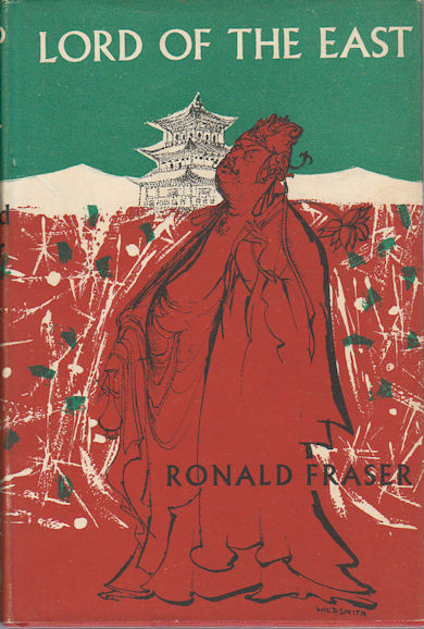 Lord of the East. RONALD FRASER.