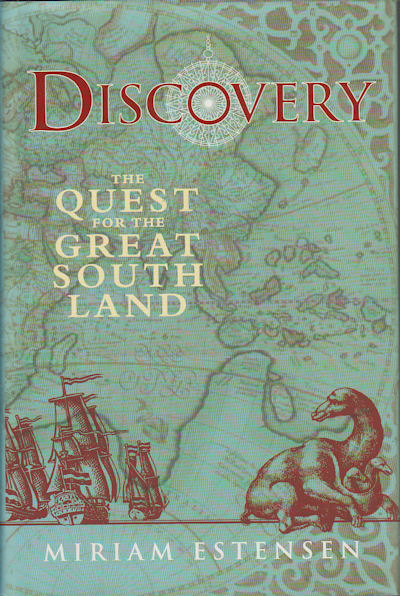 Discovery. The Quest for the Great South Land. MIRIAM ESTENSEN.