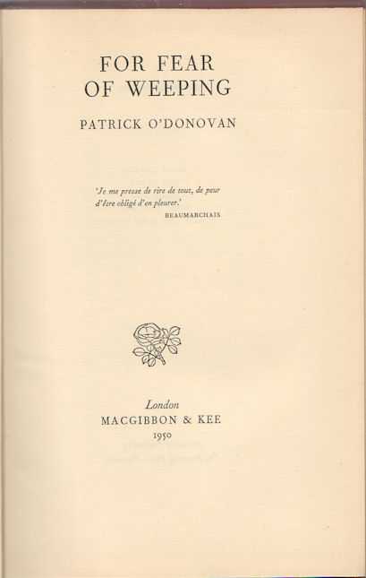 For Fear of Weeping. PATRICK O'DONOVAN.