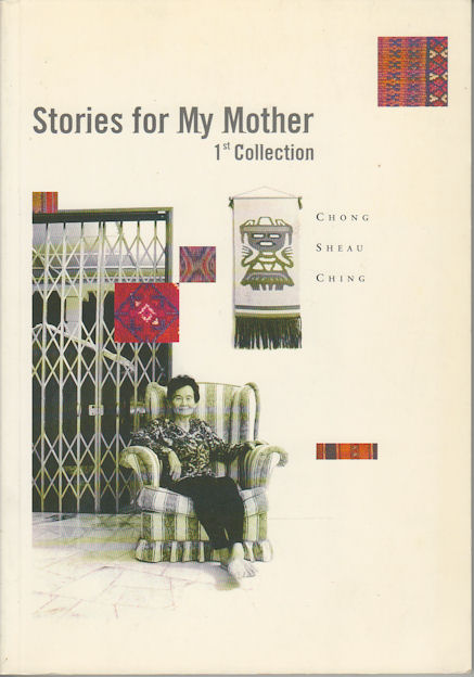 Stories for My Mother. SHEAN CHING CHONG.