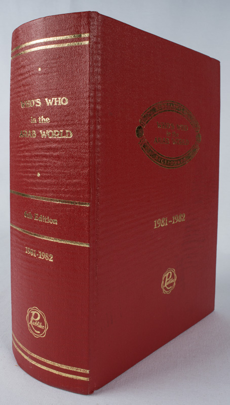Who's Who in the Arab World. 1981-1982. Sixth Edition. GABRIEL M. BUSTROS.