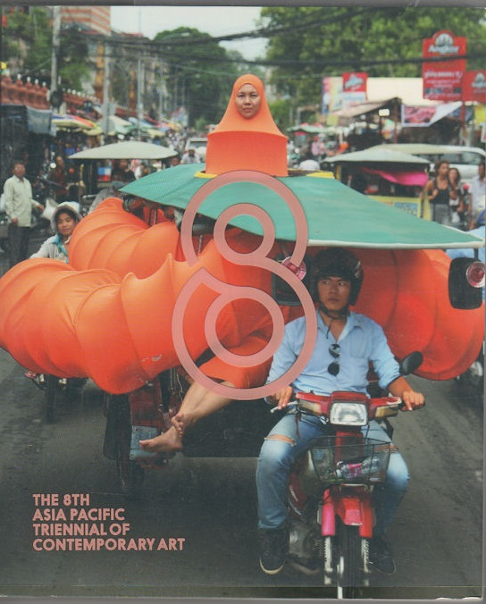 The 8th Asia Pacific Triennial of Contemporary Art. CHRIS SAINES, DIRECTOR.