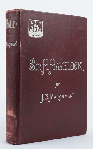 Memoirs of Major-General Sir Henry Havelock, K.C.B. JOHN CLARK MARSHMAN.