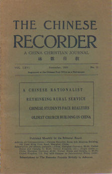 The Chinese Recorder. A China Christian Journal. A Chinese Rationalist. Rethinking Rural Service. Chinese Students Face Realities. Oldest Church Building In China. FRANK RAWLINSON.