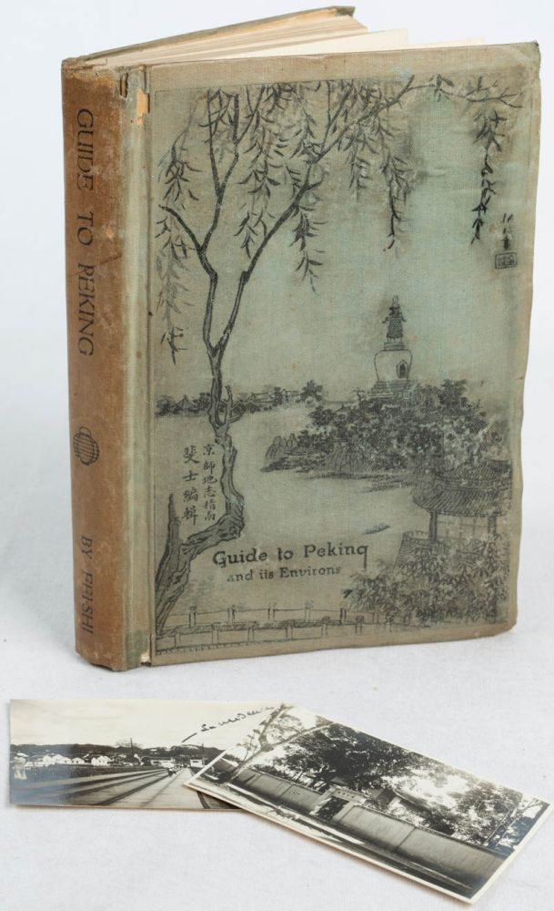 Guide to Peking and its Environs Near and Far. FEI-SHI, EMIL SIGMUND FISCHER.