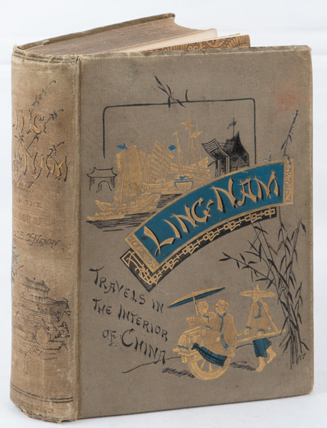 Ling-Nam or Interior Views of Southern China Including Explorations in the Hitherto Untraversed Island of Hainan. B. C. HENRY, BENJAMIN, COUCH.