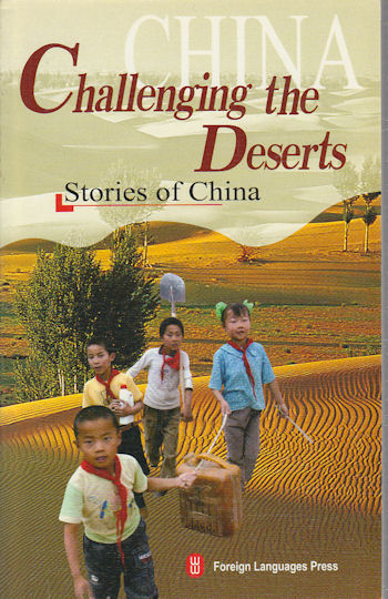 Challenging the Deserts. DESERTS IN CHINA.
