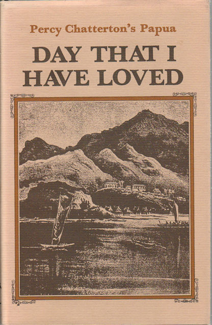 Day That I Have Loved. PERCY CHATTERTON.