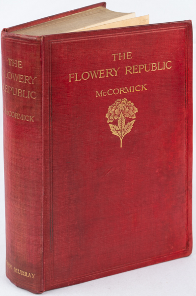 The Flowery Republic. FREDERICK MCCORMICK.