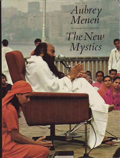 The New Mystics and the True Indian Tradition. AUBREY MENEN.