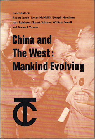 China and the West. Mankind Evolving. ANTHONY AND BERNARD TOWERS DYSON.