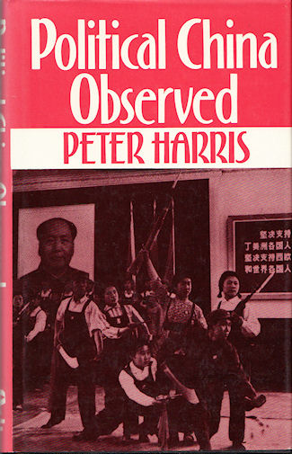 Political China Observed. PETER HARRIS.