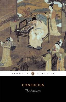 The Analects. (Lun yu). CONFUCIUS.