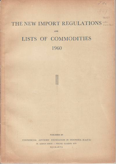 The New Import Regulations and Lists of Commodities, 1960. 1960 IMPORT REGULATIONS AND COMMODITIES.